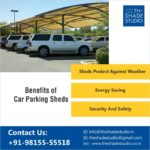 Benefits Of Car Parking Sheds