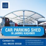 Car Parking Shed Manufacturer in Jammu and Kashmir