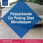 Polycarbonate Car Parking Shed Manufacturer