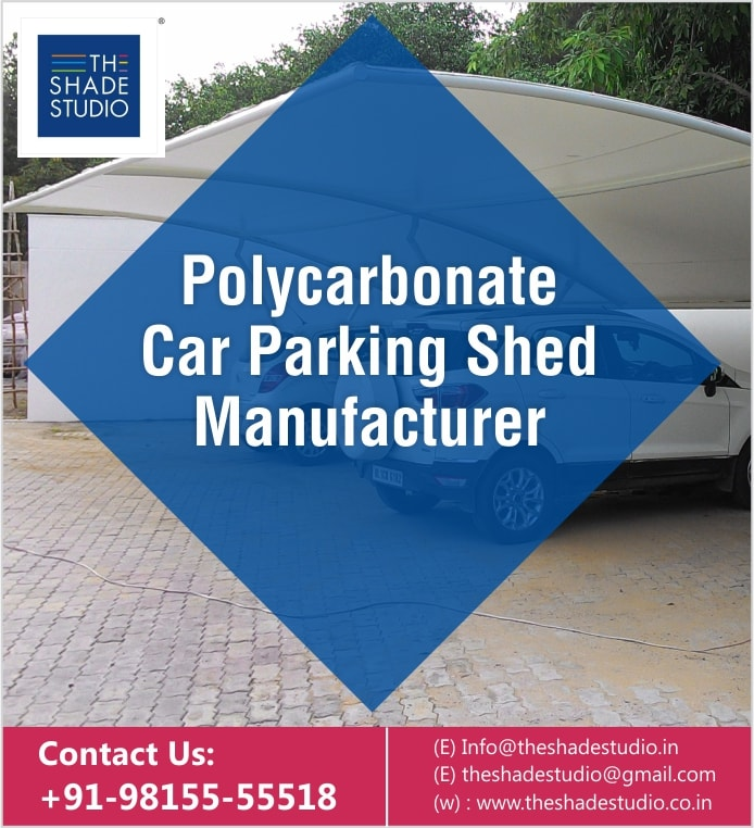 Polycarbonate Car Parking Shed Manufacturer