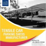 Tensile Car Parking Sheds Manufacturer